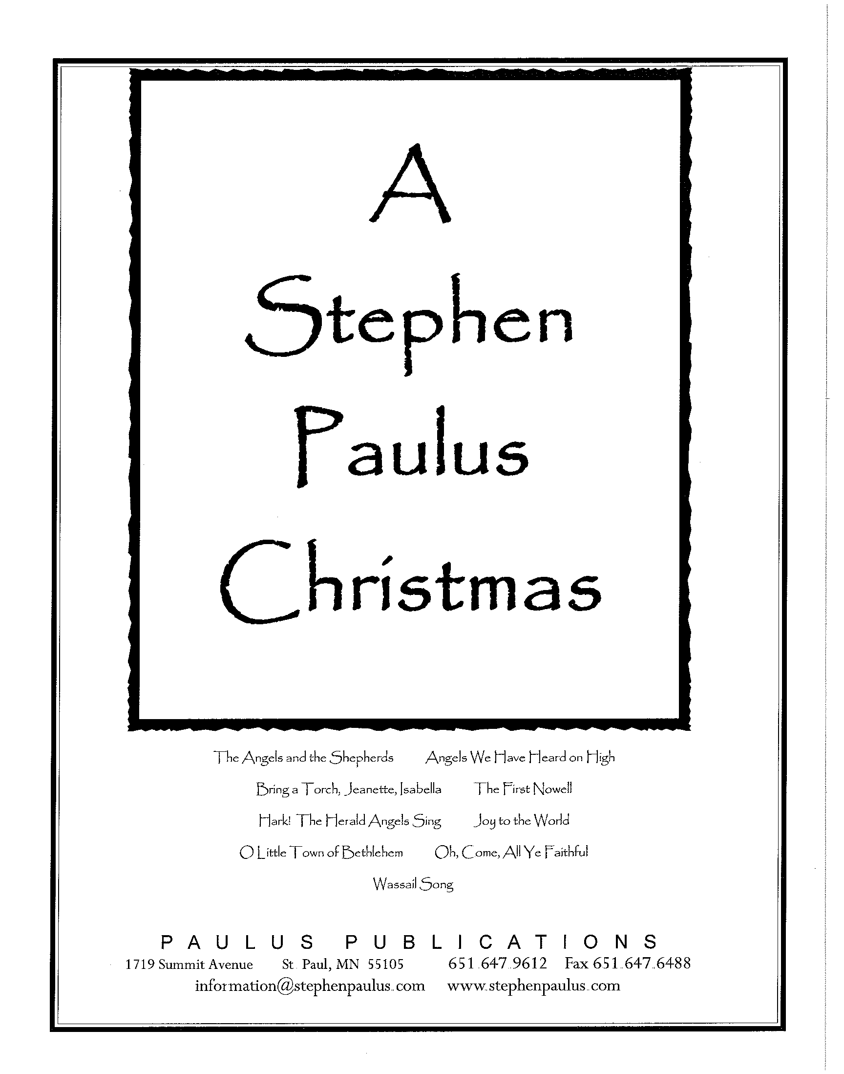 A Stephen Paulus Christmas for SATB Chorus